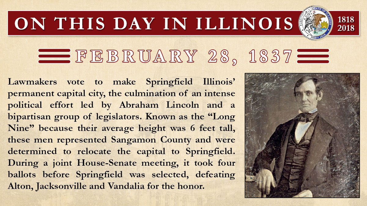 Feb. 28, 1837: Lawmakers vote to make Springfield Illinois' permanent capital city