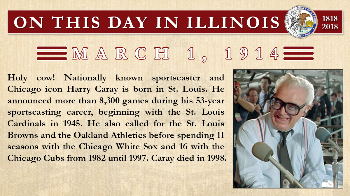 March 1, 1914: Holy cow! Nationally known sportscaster and Chicago icon Harry Caray is born in St. Louis