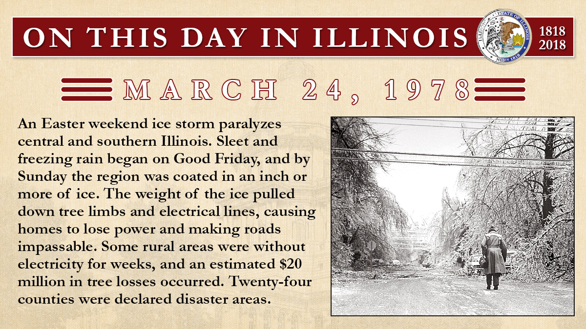 March 24, 1978: An Easter weekend ice storm paralyzes central and southern Illinois