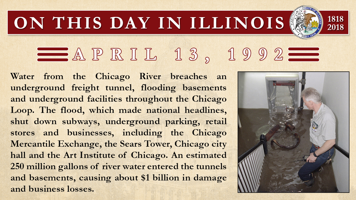 April 13, 1992: Water from the Chicago River breaches an underground freight tunnel, flooding basements and underground facilities throughout the Chicago Loop