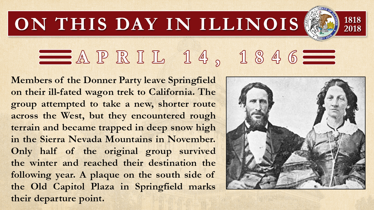 April 14, 1846: Members of the Donner Party leave Springfield on their ill-fated wagon trek to California