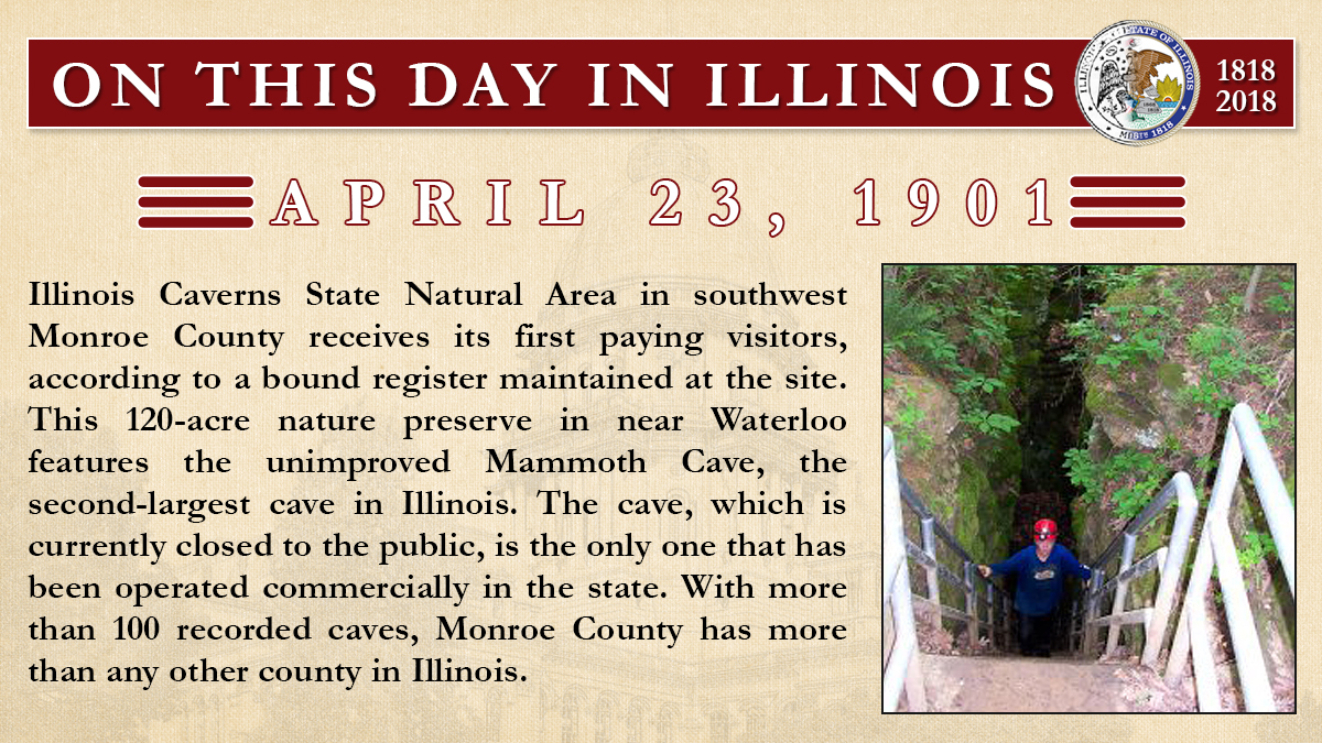 April 23, 1901: Illinois Caverns State Natural Area in southwest Monroe County receives its first paying visitors