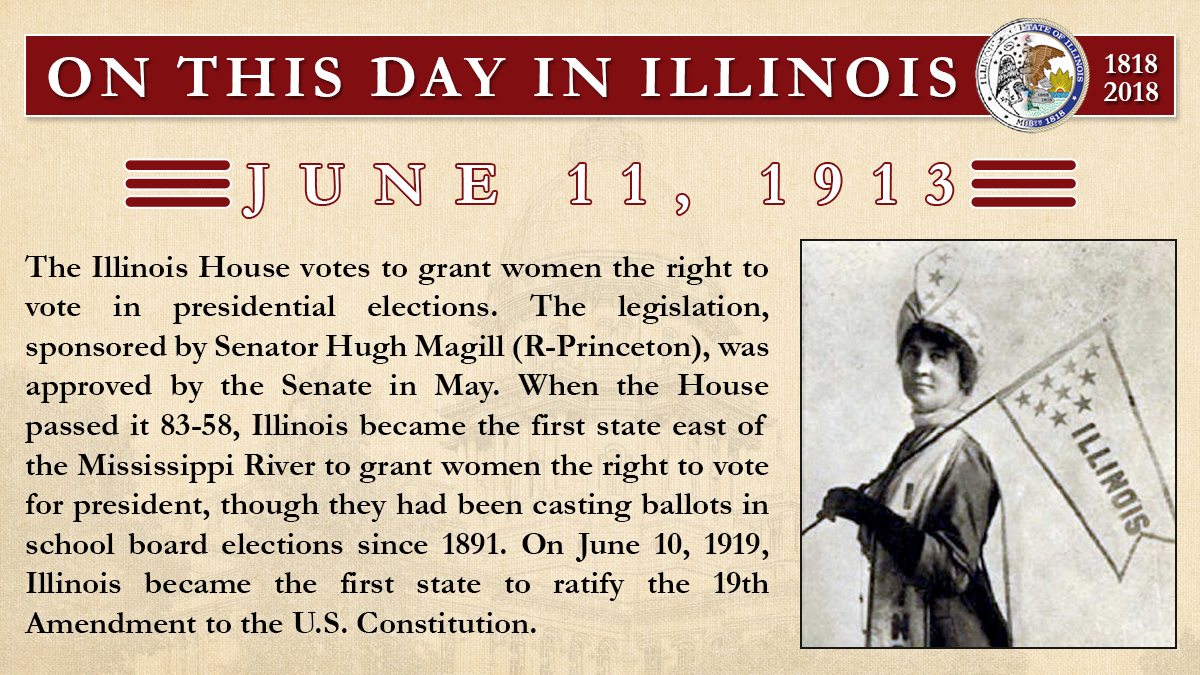June 11, 1913: The Illinois House votes to grant women the right to vote in presidential elections