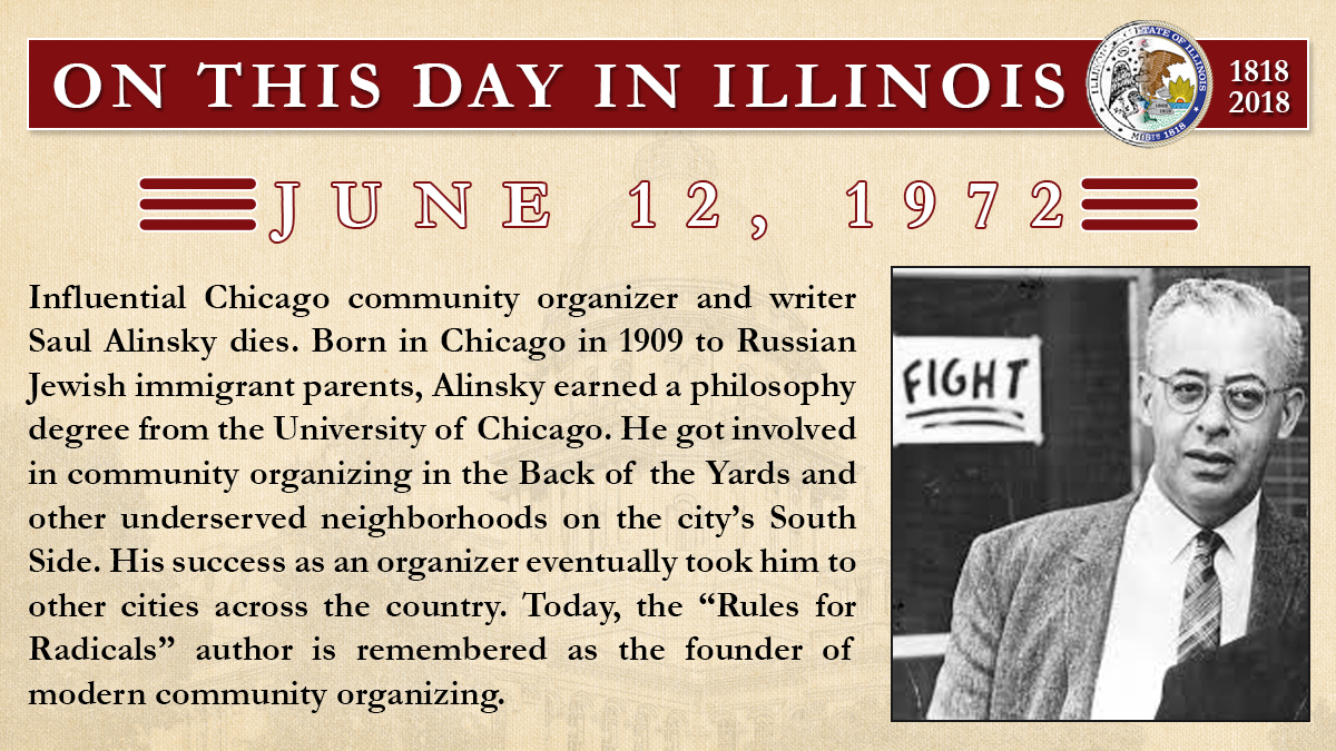 June 12, 1972: Influential Chicago community organizer and writer Saul Alinsky dies